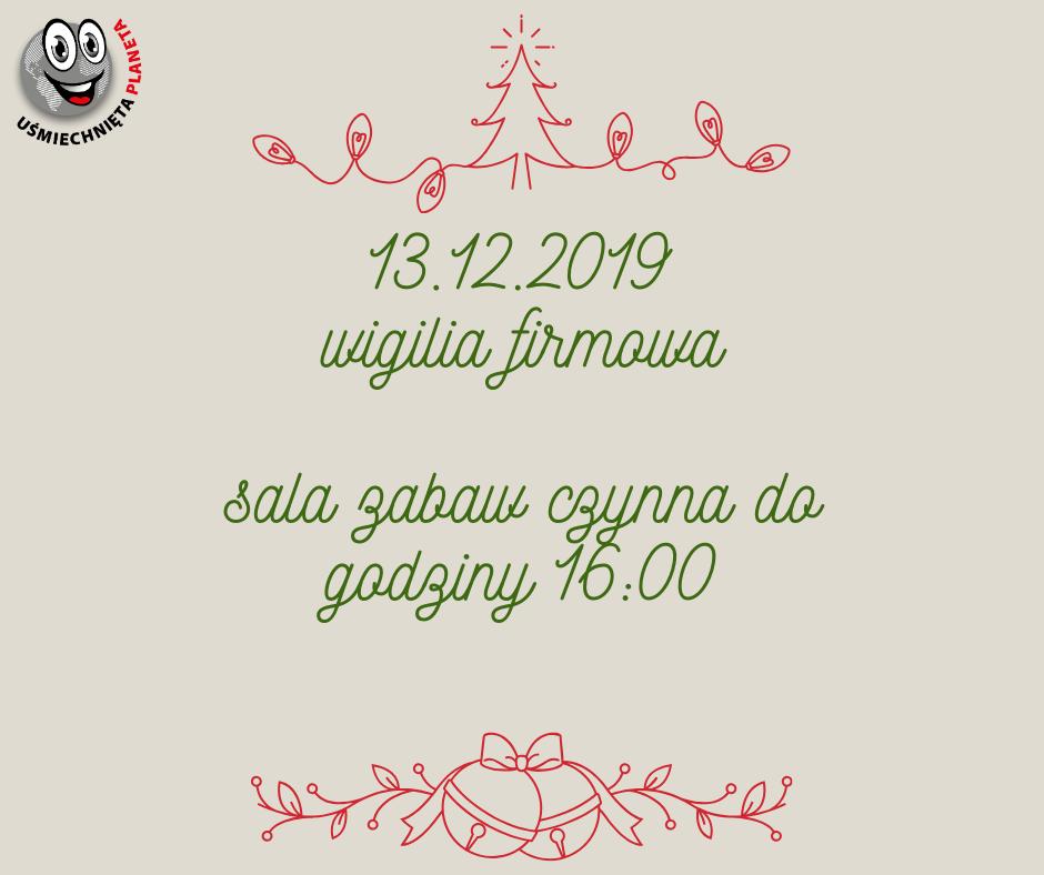 13.12.2019 wigilia firmowa sala zabaw czynna dogodziny 16_00